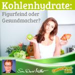 Kohlenhydrate – Figurfeind oder Gesundmacher? Beitrag von Sven-David Müller DeutschLand-Riegel