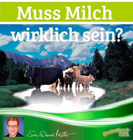 Muss-Milch-wirklich-sein_SDM_DeutschLand-Riegel, Sven-David Müller