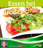 Essen bei großer Hitze, Beitrag von Sven-David Müller, DeutschLand-Riegel, Empfehlung, Speisen