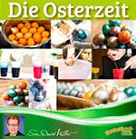 Die Osterzeit, Ostereierzeit, essen, gesunde Ernährung, was ist richtig?, Cholesterinwert, Lecithin, Vitamine, Mineralstoffe