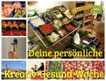 Deine persönliche Kreativ-Gesund-Woche, Tipps für die gesunde Ernährung