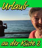 Ostseeküste, Urlaub, Reisebericht