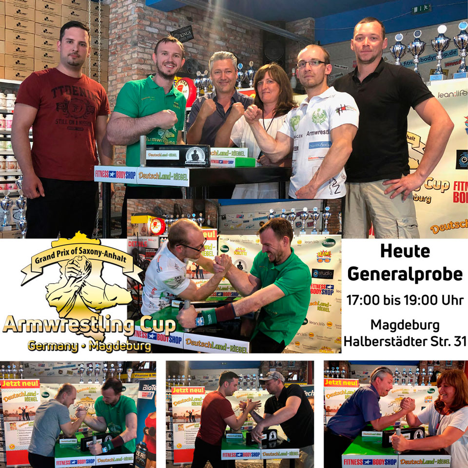 Armwrestling Cup Germany Magdeburg, Generalprobe, heute