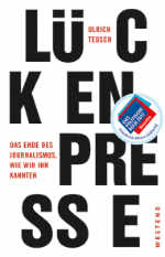 Lückenpresse, empfehelnswert, Buch, Buchempfehlung, Ulrich Teusch