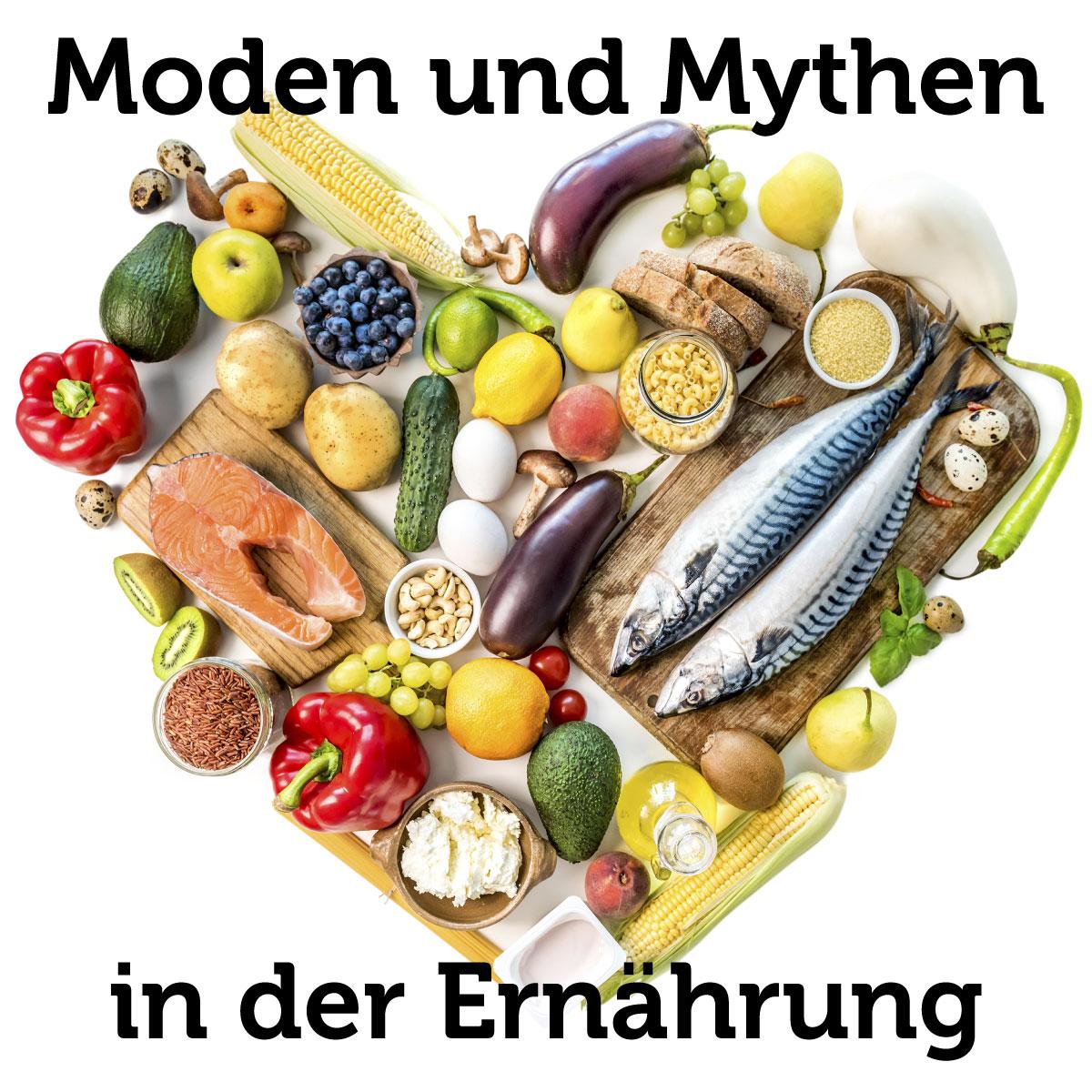 Moden und Mythen in der Ernährung