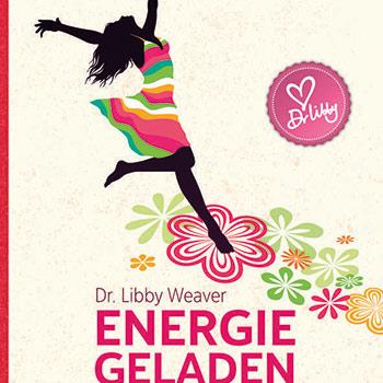 Buchtitel, Energiegeladen statt dauermüde, Energiefresser erkennen – ungeahnte Kraftquellen freisetzen, Autorin: Libby Weaver, Rezension, Buchempfehlung, gesunde Ernährung, gesunder Riegel